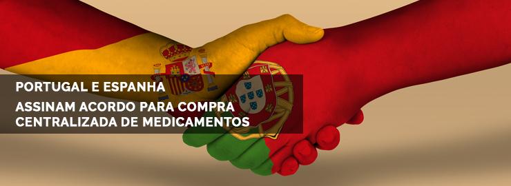 Portugal e Espanha assinam acordo para aquisição centralizada de ... 40280a0dfa18f